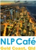 NLP Cafe on the Gold Coast